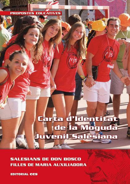 CARTA D´IDENTITAT DE LA MOGUDA JUVENIL SALESIANA.