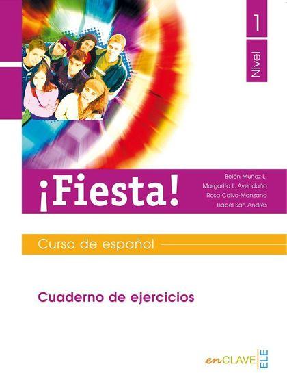 FIESTA 1 - CUADERNO DE EJERCICIOS                                               CURSO DE ESPAÑO