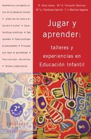 JUGAR Y APRENDER: TALLERES Y EXPERIENCIAS EN EDUCACIÓN INFANTIL