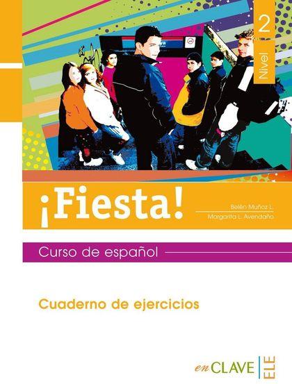 FIESTA 2 - CUADERNO DE EJERCICIOS                                               CURSO DE ESPAÑO