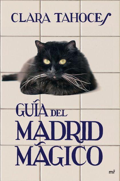 GUÍA DEL MADRID MÁGICO
