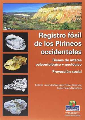 REGISTRO FÓSIL DE LOS PIRINEOS OCCIDENTALES.. BIENES DE INTERÉS PALEONTOLÓGICO Y GEOLÓGICO. PRO