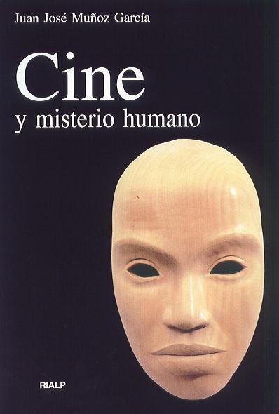 CINE Y MISTERIO HUMANO