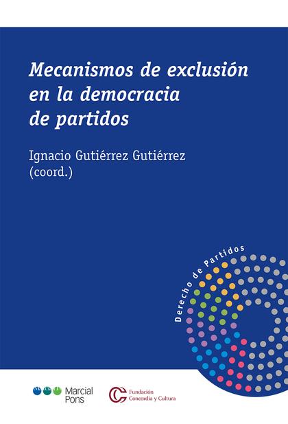 MECANISMOS DE EXCLUSION EN LA DEMOCRACIA DE PARTIDOS