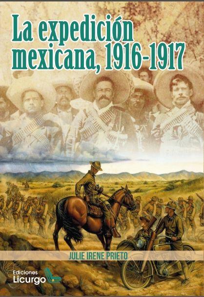 LA EXPEDICION MEXICANA, 1916-1917.