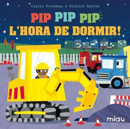 ¡PIP PIP PIP L´HORA DE DORMIR!.