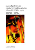 MANUAL PRÁCTICO DE CALIDAD EN LOS LABORATORIOS: ENFOQUE ISO 17025