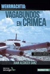 WEHRMACHTIA VAGABUNDOS EN CRIMEA.
