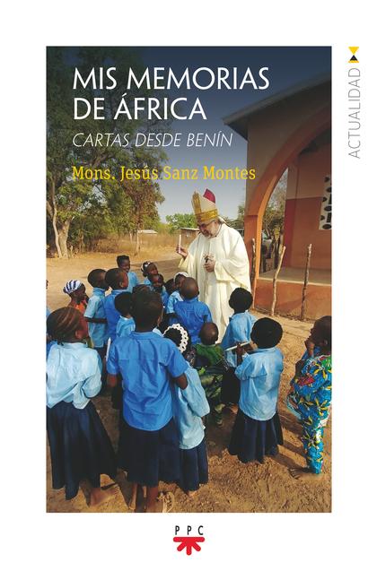 MIS MEMORIAS DE ÁFRICA. CARTAS DESDE BENÍN