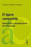 EL ÁGORA COMPARTIDA : DEMOCRACIA Y ASOCIACIONISMO DE INMIGRANTES