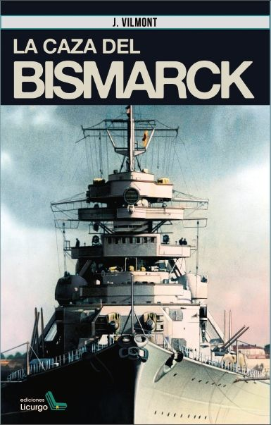 LA CAZA DEL BISMARCK.