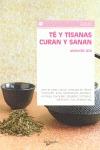TÉ Y TISANAS CURAN Y SANAN