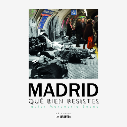 MADRID QUE BIEN RESISTES