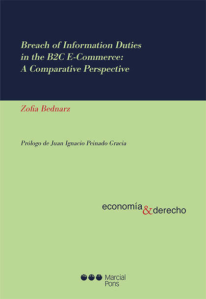 BREACH OF INFORMATION DUTIES IN THE B2C E-COMMERCE: A COMPARATIVE PERSPECTIVE.