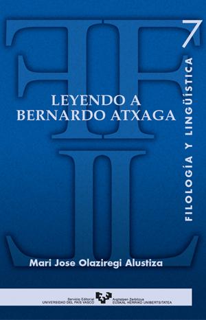 LEYENDO A BERNARDO ATXAGA