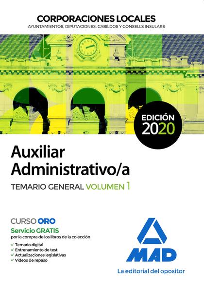 AUXILIAR ADMINISTRATIVO DE CORPORACIONES LOCALES. TEMARIO GENERAL VOLUMEN 1.