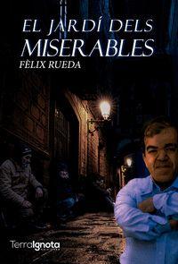 EL JARDÍ DELS MISERABLES