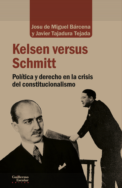 KELSEN VERSUS SCHMITT                                                           POLÍTICA Y DERE