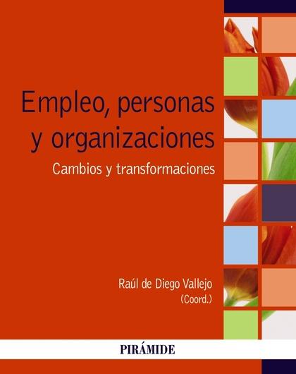 EMPLEO, PERSONAS Y ORGANIZACIONES.