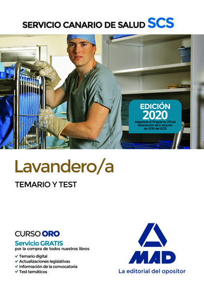 LAVANDERO;A DEL SERVICIO CANARIO DE SALUD. TEMARIO Y TEST.