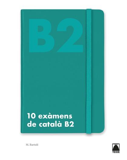 10 EXÀMENS DE CATALÀ B2