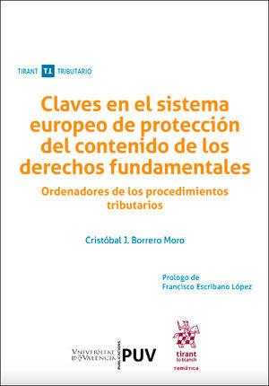 CLAVES EN EL SISTEMA EUROPEO DE PROTECCIÓN DEL CONTENIDO DE LOS DERECHOS FUNDAME