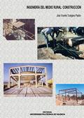 INGENIERÍA DEL MEDIO RURAL : CONSTRUCCIÓN