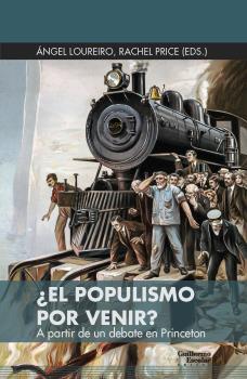 ¿EL POPULISMO POR VENIR?                                                        A PARTIR DE UN