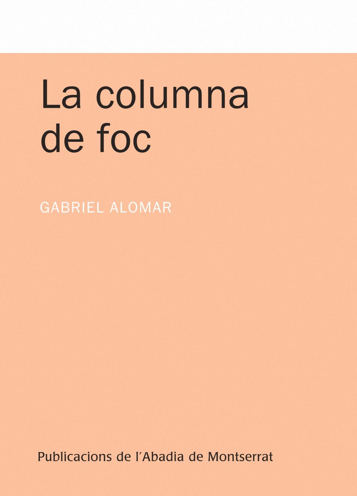 LA COLUMNA DE FOC