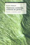 VIOLENCIAS COTIDIANAS VIOLENCIA DE GENERO