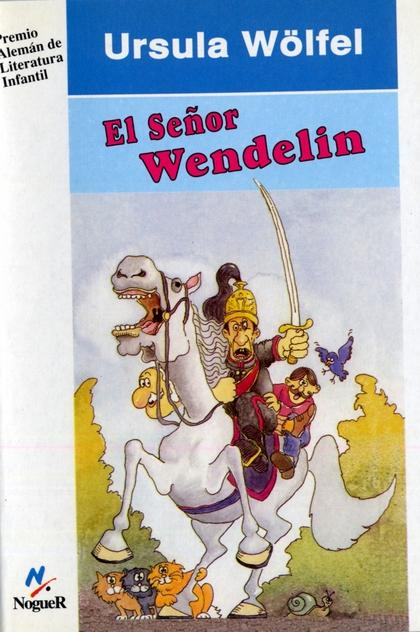 EL SEÑOR WENDELIN
