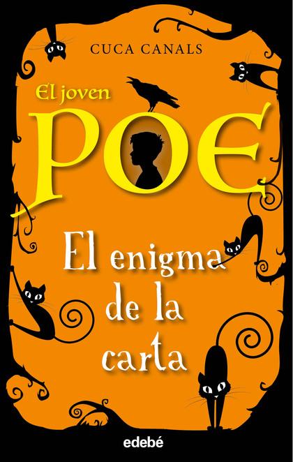 EL JOVEN POE: EL ENIGMA DE LA CARTA.