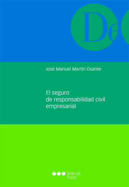 EL SEGURO DE RESPONSABILIDAD CIVIL  EMPRESARIAL