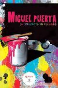 MIGUEL PUERTA, UN PROYECTO DE COLORES