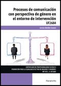 PROCESOS DE COMUNICACIÓN CON PERSPECTIVA DE GÉNERO EN EL ENTORNO DE INTERVENCIÓN.