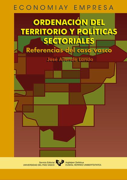 ORDENACION TERRITORIO POLITICAS SECTORIALES