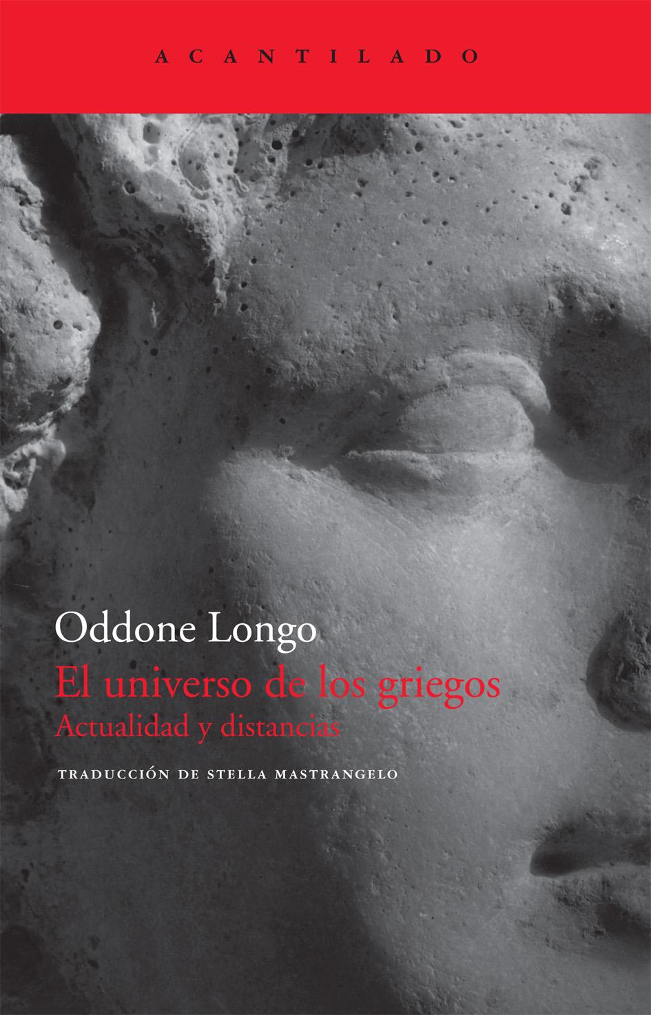 EL UNIVERSO DE LOS GRIEGOS : ACTUALIDAD Y DISTANCIAS