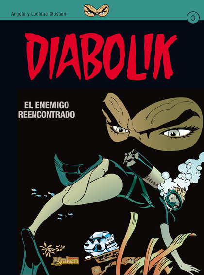 DIABOLIK 3. EL ENEMIGO REENCONTRADO