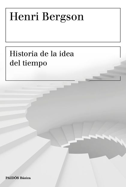 HISTORIA DE LA IDEA DEL TIEMPO.
