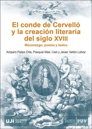 EL CONDE DE CERVELLÓ Y LA CREACIÓN LITERARIA DEL SIGLO XVIII                    MECENAZGO, POES