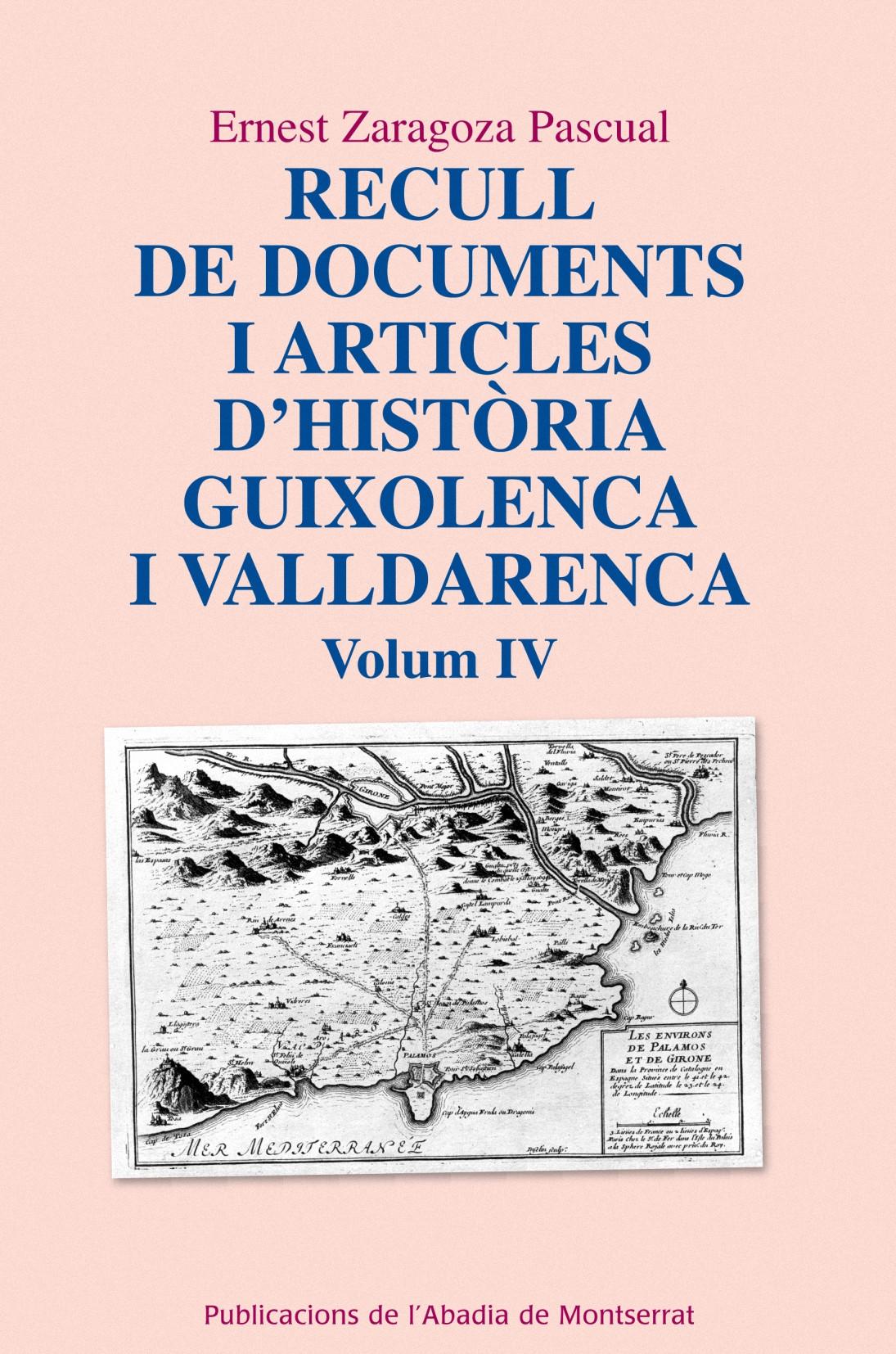 RECULL DE DOCUMENTS I ARTICLES D´HISTÒRIA GUIXOLENCA I VALLDARENCA, VOL. 4