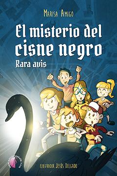 EL MISTERIO DEL CISNE NEGRO. RARA AVIS