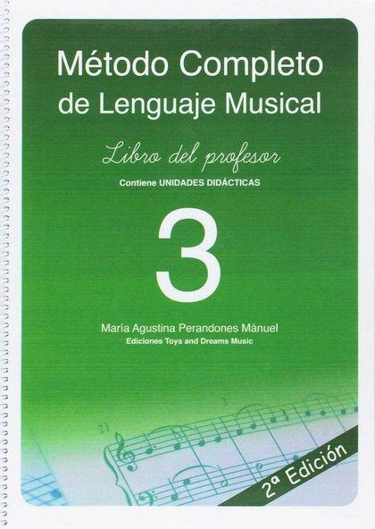 METODO COMPLETO DE LENGUAJE MUSICAL 3 2ªED LIBRO PROFESOR.