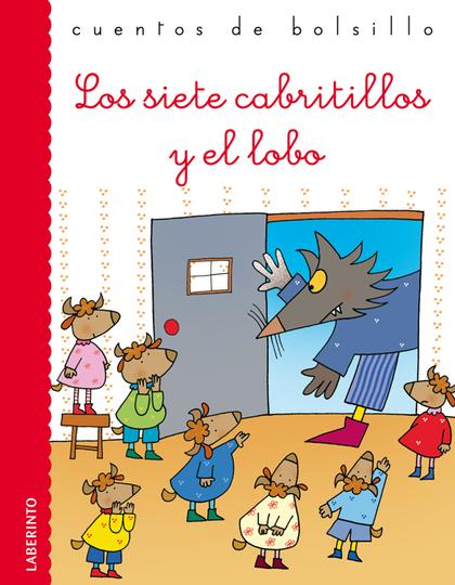 LOS SIETE CABRITILLOS Y EL LOBO.