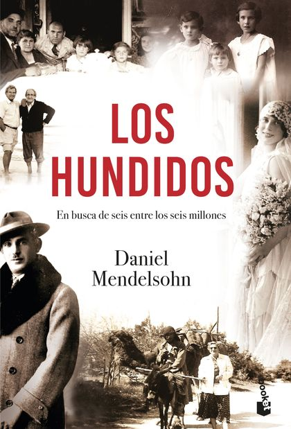 LOS HUNDIDOS. EN BUSCA DE SEIS ENTRE SEIS MILLONES