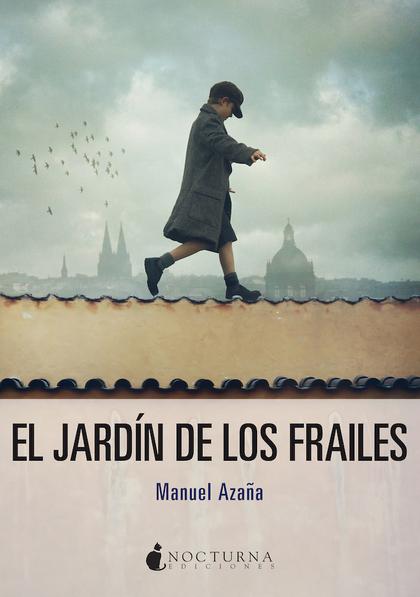 EL JARDÍN DE LOS FRAILES.