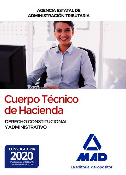 CUERPO TÉCNICO DE HACIENDA. AGENCIA ESTATAL DE ADMINISTRACIÓN TRIBUTARIA. DERECH.