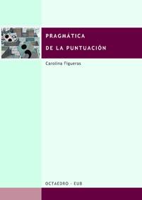 PRAGMÁTICA DE LA PUNTUACIÓN