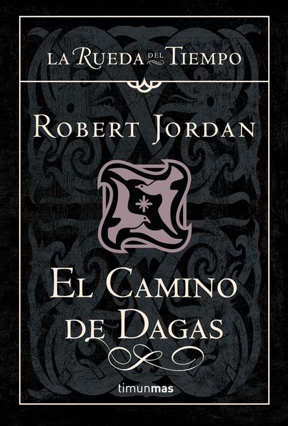 EL CAMINO DE DAGAS.