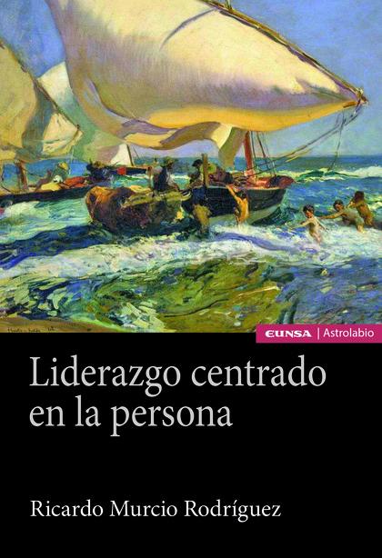 LIDERAZGO CENTRADO EN LA PERSONA.